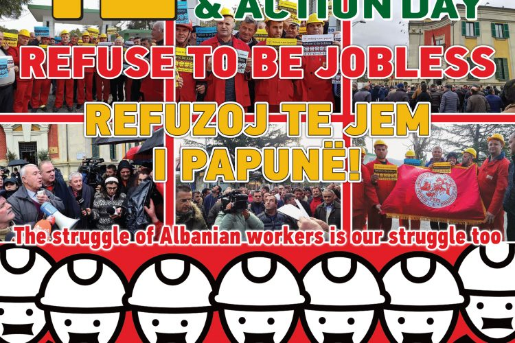 "12 of March solidary day with Albanian oilers.  ""REFUZE TO BE JOBLESS"""